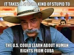 Cuba Meme - meme destroys obama for his stupid comments in cuba