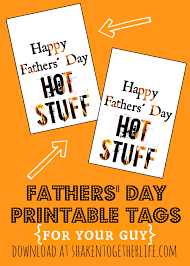 happy fathers day gifts last minute fathers day gift for your printable tags