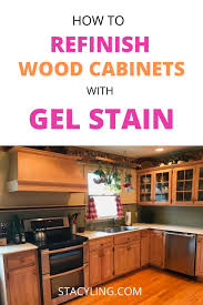staining kitchen cabinets with gel stain how to refinish wood cabinets with gel stain