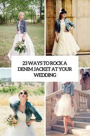 dress and jacket for wedding 23 ways to rock a denim jacket at your wedding weddingomania