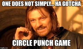 Gotcha Meme - one does not simply meme imgflip