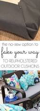 diy with style the no sew way to reupholster outdoor cushions