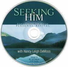 Seeking Air Dates Nancy Leigh Demoss Seeking Him Suggested Air Dates 12 24 07 3