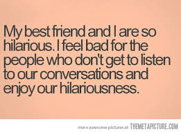 Cute Best Friend Memes - cute funny best friend quotes tumblr image quotes at relatably com