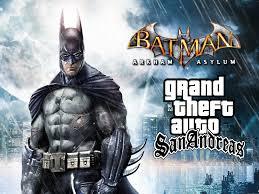 batman arkham city apk gta sa batman arkham asylum mod file grand theft auto san