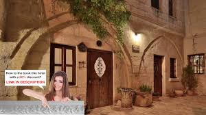 cappadocia cave rooms goereme turkey trusted youtube