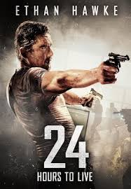 24 hours to live official trailer 2017 ethan hawke action movie