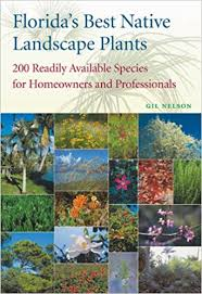 florida u0027s best native landscape plants 200 readily available