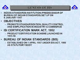 bis bureau general overview of bureau of indian standards genesis of bis
