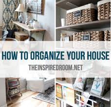 how to organize my house room by room how i organize my house organizing housekeeping and organizations