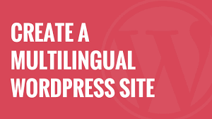 Create A Flag For Free How To Easily Create A Multilingual Wordpress Site Youtube