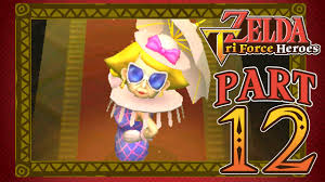 the legend of zelda triforce heroes part 12 the lady u0027s lair