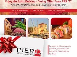 restaurant gift card pier 22 downtown bradenton offers restaurant gift card