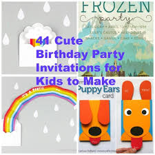 birthday party invitations 41 printable birthday party cards invitations for kids to make