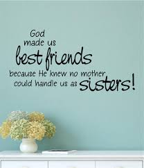 Fleur De Lis Wall Stickers God Made Us Best Friends Because Sisters Vinyl Decal Wall Stickers