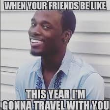 14 hilarious memes that only people who love to travel will