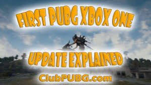 pubg xbox update first pubg xbox one update explained