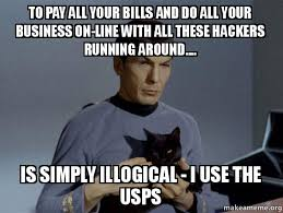 Spock Memes - to pay all your bills and do all your business on line with all