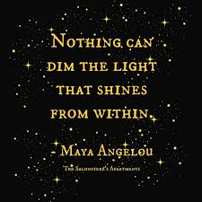 nothing can dim the light that shines from within monday motivation nothing can dim the light that shines from within
