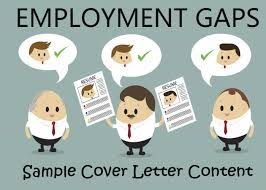 Career Gap Resume Sample Cover Letter Content That Explains Employment Gaps