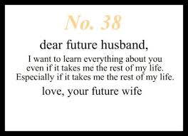 getting married quotes dear future husband 3 dear future husband