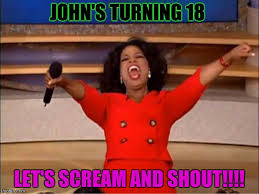 Scream And Shout Meme - oprah you get a meme imgflip