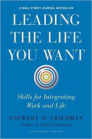 amazon com the life changing leading the life you want skills for integrating work and life