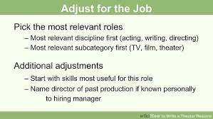Movie Theater Resume Sample by How To Write A Theater Resume 13 Steps With Pictures Wikihow