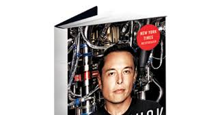 biography book elon musk book review ashlee vance s elon musk tesla spacex and the quest