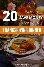 20 practical ways to save money on your thanksgiving day dinner
