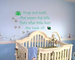Boy Nursery Wall Decor by Baby Boy Saying Quote Wall Decal Frogs And Snails Nursery Vinyl