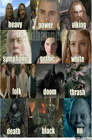 Funny Lord Of The Rings Memes - all types of metal lord of the rings level by bileltlili meme