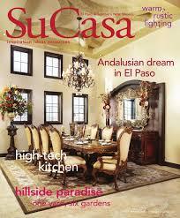 su casa el paso u0026 southern new mexico winter 2014 digital edition