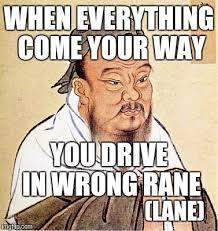 Confucius Says Meme - confucius says imgflip