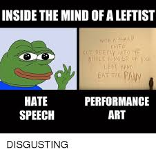Disgusting Memes - inside the mind of aleftist with a sharp knife cut deep ly into the