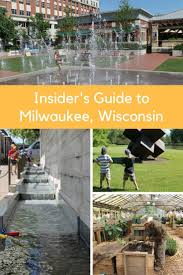 best 25 milwaukee attractions ideas on pinterest wisconsin