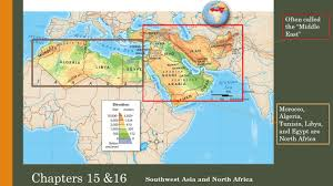 Southwest Asia Physical Map Chapters 15 U002616 Southwest Asia And North Africa Often Called The