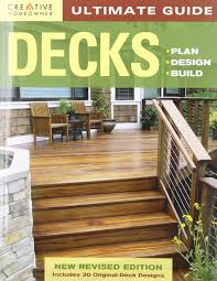 ultimate guide decks 4th edition plan design build home