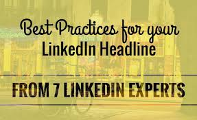 Best Resume Headlines by Best Practices For Your Linkedin Headline Resume Hacking