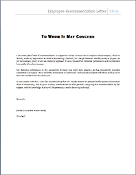 Recommendation Letter the employee recommendation letter is written by a manager or