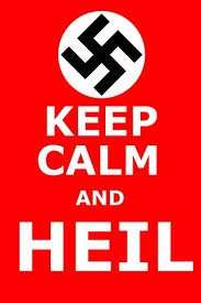 Stay Calm Meme - keep calm and heil keep calm and carry on know your meme