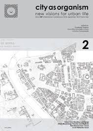 city as organism isuf rome 2015 volume 2 part 1 by u d urbanform