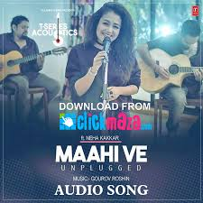 ve maahi ve unplugged neha kakkar u2060 u2060 u2060 u2060 free download audio mp3 song