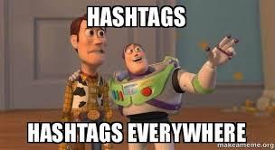 Meme Hashtags - hashtags hashtags everywhere buzz and woody toy story meme