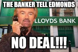 Deal Or No Deal Meme - meme edmonds v lloyds no deal blobby imgflip