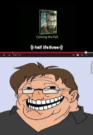 Half Life 3 Confirmed Meme - half life 3 confirmed by mimi meme meme center