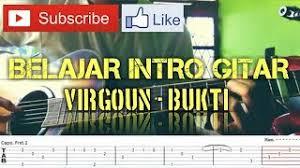 tutorial gitar lagu virgoun bukti belajar intro bukti