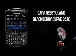 reset hard blackberry 8520 cara reset ulang blackberry curve 8520 youtube