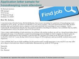 Room Attendant Job Description For Resume by Housekeeping Room Attendant Application Letter