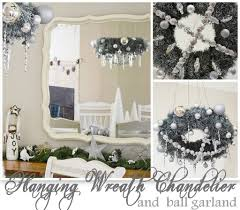 How To Decorate A Chandelier Hanging Wreath Chandelier U0026 Ball Garland Featuring Jessica From